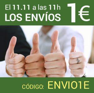 El día 11/11 desde las 11:00 hasta las 12:00 envíos 1€