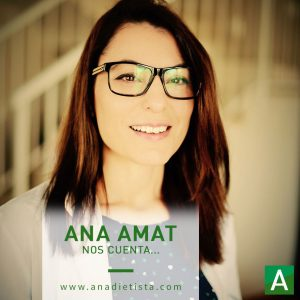 Entrevistamos a Ana Amat, especialista en nutrición