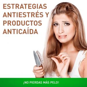 ¡No pierdas más pelo! estrategias antiestrés y productos anticaída