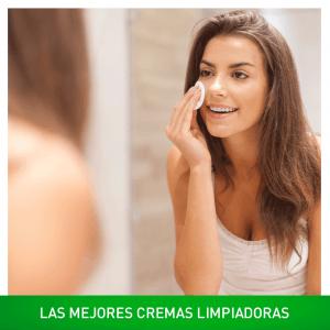 Las mejores cremas limpiadoras para tu piel