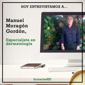 El Dr. Manuel Moragón Gordón nos habla sobre la psoriasis